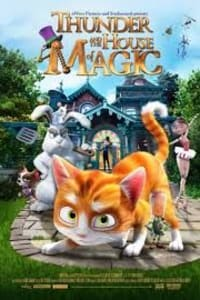 Thunder And The House Of Magic | Bmovies