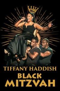 Tiffany Haddish: Black Mitzvah   Bmovies