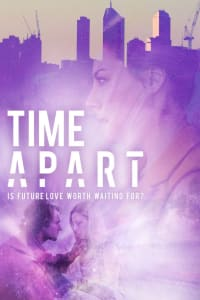 Time Apart | Watch Movies Online