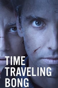 Time Traveling Bong (UNCENSORED)   Bmovies