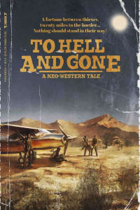 To Hell and Gone | Bmovies