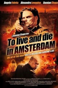 To Live and Die in Amsterdam | Bmovies