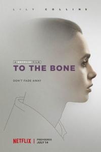 To the Bone | Bmovies