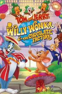Tom and Jerry: Willy Wonka and the Chocolate Factory | Bmovies