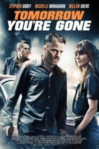Tomorrow You're Gone | Bmovies