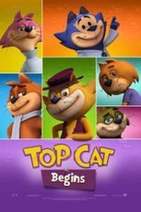 Top Cat Begins | Bmovies
