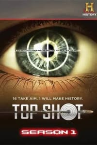 Top Shot - Season 01 | Bmovies