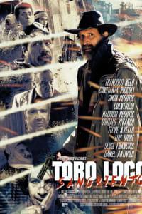 Toro Loco: Sangriento | Bmovies