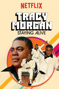Tracy Morgan: Staying Alive | Bmovies