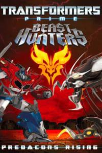 Transformers Prime Beast Hunters: Predacons Rising   Bmovies