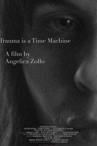 Trauma is a Time Machine | Bmovies