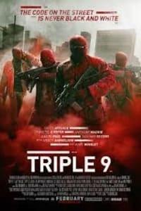 Triple 9   Bmovies