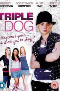 Triple Dog | Bmovies