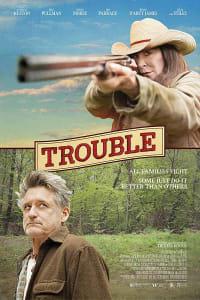 Trouble (2017) | Bmovies