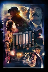 Trouble Is My Business   Bmovies