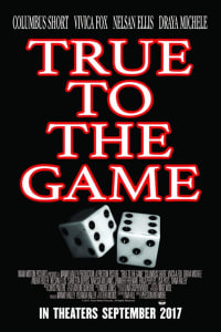 True To The Game | Bmovies