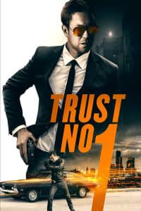 Trust No 1 | Bmovies