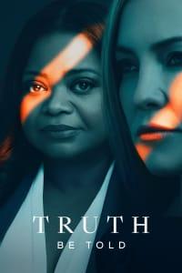Truth Be Told - Season 2 | Bmovies