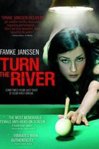 Turn the River | Bmovies