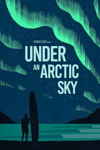 Under an Arctic Sky | Bmovies