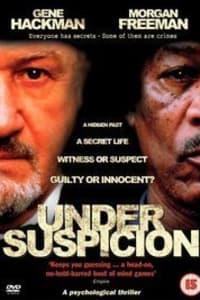 Under Suspicion | Bmovies