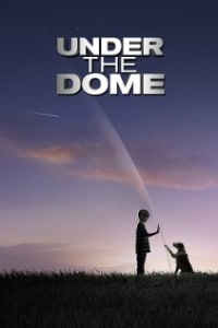 Under The Dome - Season 1 | Bmovies