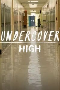 Undercover High - Season 01 | Bmovies