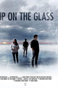 Up on the Glass | Watch Movies Online