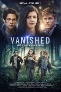 Vanished: Left Behind - Next Generation | Bmovies