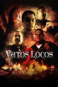 Vatos Locos 2 | Bmovies