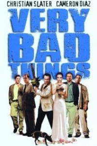 Very Bad Things | Bmovies