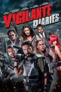 Vigilante Diaries   Bmovies