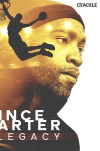 Vince Carter: Legacy | Bmovies