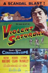 Violent Saturday | Bmovies