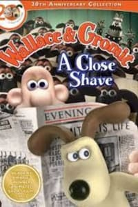 Wallace and Gromit: A Close Shave | Bmovies
