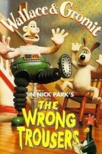Wallace and Gromit: The Wrong Trousers | Bmovies