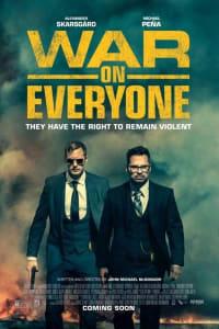 War on Everyone | Bmovies