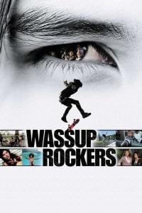 Wassup Rockers   Bmovies