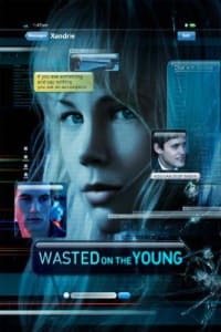 Wasted on the Young | Bmovies