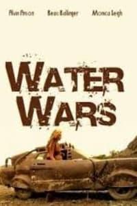 Water Wars (2014) | Bmovies
