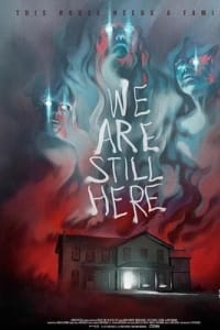 We Are Still Here | Bmovies