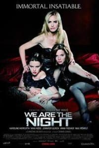 We Are The Night | Bmovies