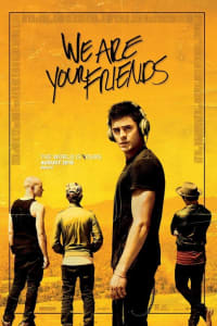 We Are Your Friends | Bmovies