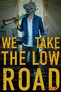 We Take the Low Road | Bmovies