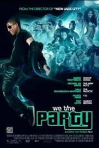We the Party | Bmovies