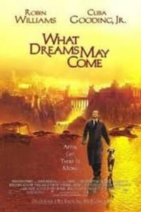 What Dreams May Come | Bmovies