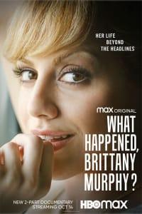 What Happened, Brittany Murphy? - Season 1 | Bmovies