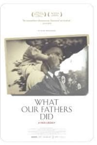 What our Fathers Did a Nazi Legacy | Watch Movies Online