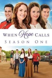 When Hope Calls - Season 1 | Bmovies