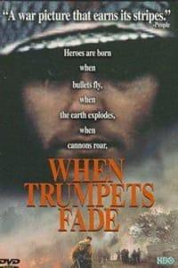 When Trumpets Fade | Bmovies